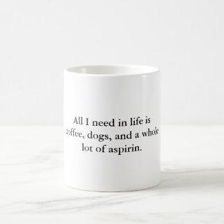 All The Things I Need In Life Coffee Mug