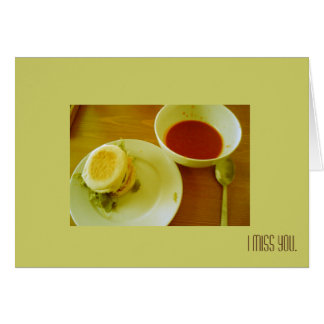 All the time, I miss you - Tomato Soup Card