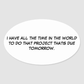 All the Time in the World Sticker
