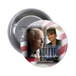 All the Way to the Whitehouse - McCain Palin 08 Button