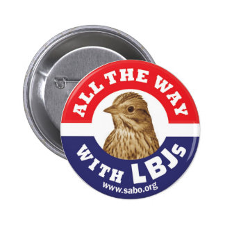 All The Way With LBJs Button