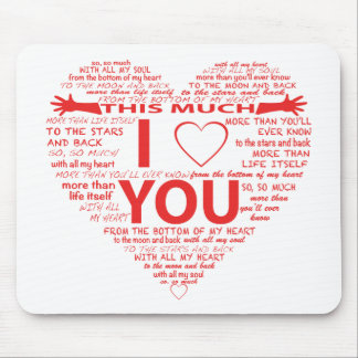All the ways I Love You Mouse Pad