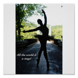 All the world is a stage! posters