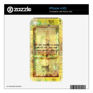 All the world's a stage and all the men and....... skin for the iPhone 4S
