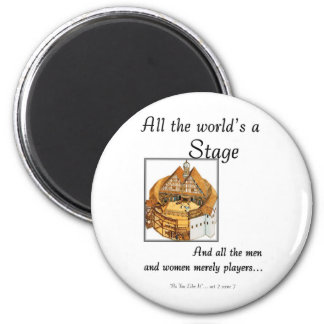 All the worlds a stage 2 inch round magnet