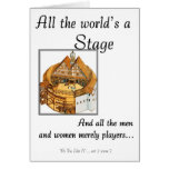 All the worlds a stage greeting card