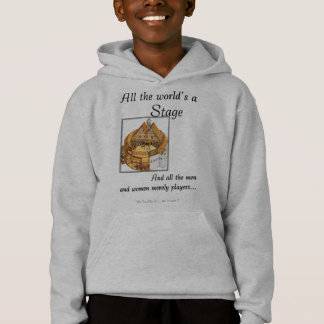 All the worlds a stage hoodie