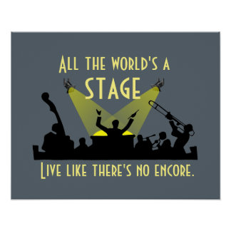 All the World's a Stage Poster