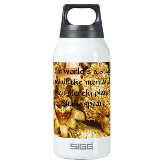 All the world's a stage Shakespeare quote 10 Oz Insulated SIGG Thermos Water Bottle