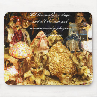 All the world's a stage Shakespeare quote Mouse Pad