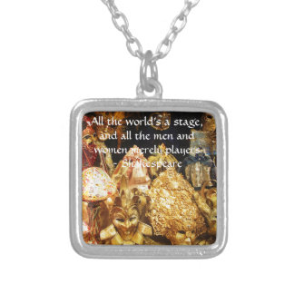All the world's a stage Shakespeare quote Pendants