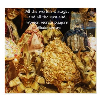 All the world's a stage Shakespeare quote Poster