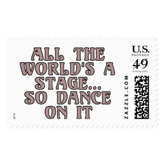 All the world's a stage...so dance on it postage