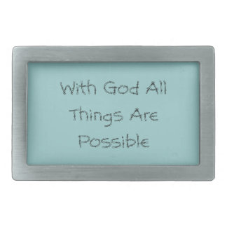 All Things Are Possible Belt Buckle