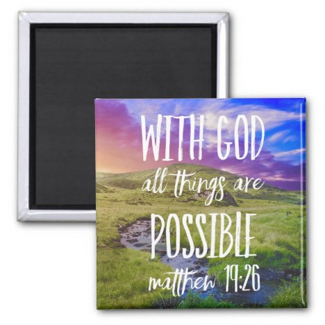 All Things are Possible Bible Verse Christian Magnet