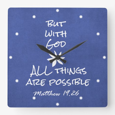 All things are Possible Bible Verse Square Wall Clock