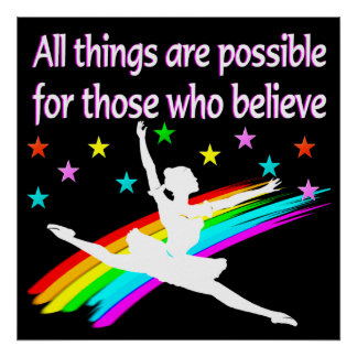 ALL THINGS ARE POSSIBLE DANCER DESIGN POSTER