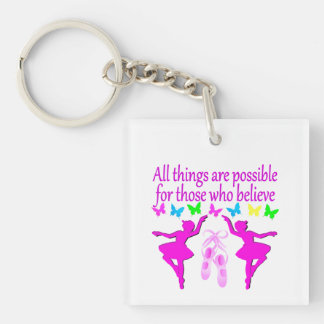 ALL THINGS ARE POSSIBLE DANCER DREAM KEYCHAIN