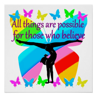 ALL THINGS ARE POSSIBLE FOR THIS GYMNASTICS GIRL POSTER