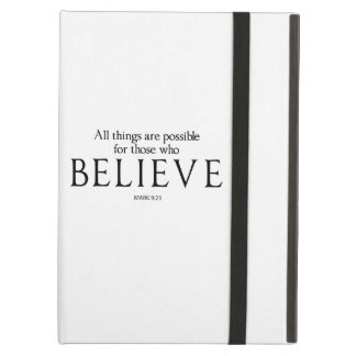 All Things Are Possible for Those who Believe iPad Air Cases