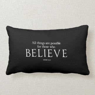 All Things Are Possible for Those who Believe Lumbar Pillow