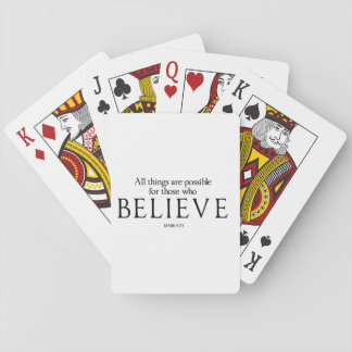 All Things Are Possible for Those who Believe Playing Cards