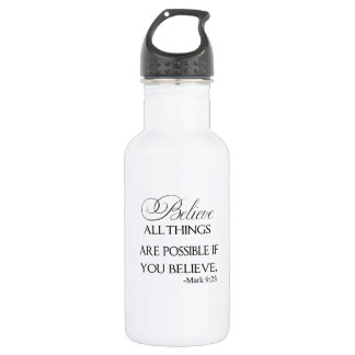 All Things Are Possible If You Believe Stainless Steel Water Bottle