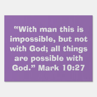 """All Things are Possible"" Inspirational Yard Sign"