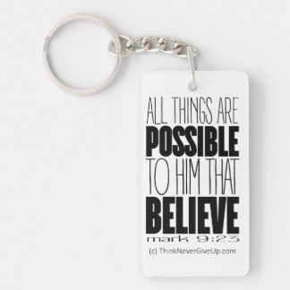 """""""All Things Are Possible"""" Keychain"""