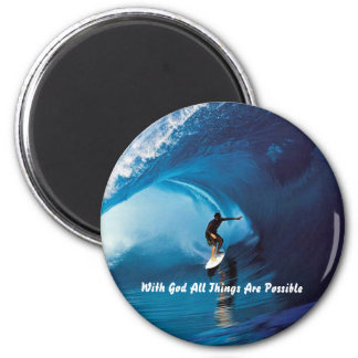 All Things Are Possible Magnet