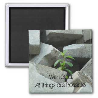 All Things are Possible Quote Magnet