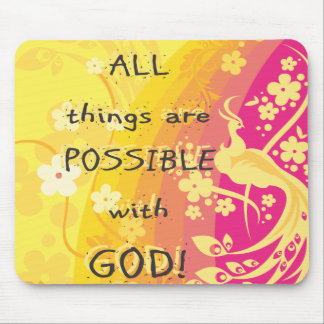 All things are possible with GOD! Mouse Pad