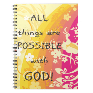 All things are possible with GOD! Spiral Notebook