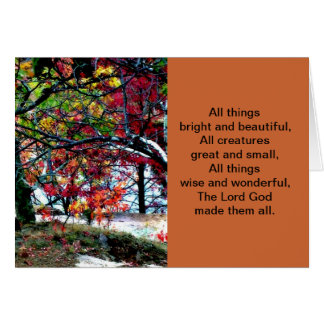 All Things Bright and Beautiful Greeting Card
