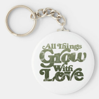 All Things Grow With Love Basic Round Button Keychain