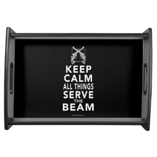 All Things Serve The Beam Serving Tray