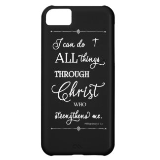 All Things Through Christ - Philippians 4:13 Case For iPhone 5C
