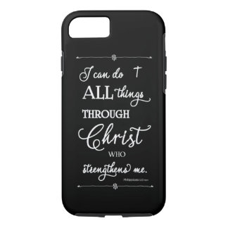 All Things Through Christ - Philippians 4:13 iPhone 7 Case