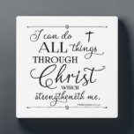 """All Things Through Christ - Philippians 4:13 Plaque<br><div class=""""desc"""">Trendy typography from the the verse in Philippians 4:13,   &quot;...  I can do all things through Christ ...  &quot; Background can be customized to the color of your choice. Designed by Simply Scripture by Robin.</div>"""