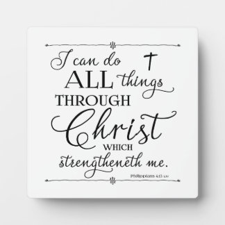All Things Through Christ - Philippians 4:13 Plaque