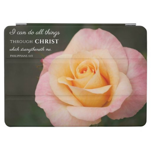 All Things Through Christ Philippians 4:13 Rose iPad Air Cover