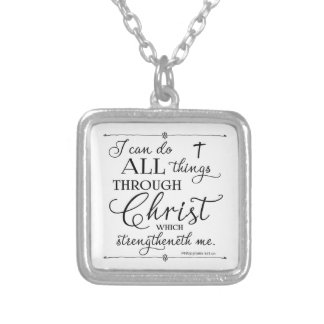 All Things Through Christ - Philippians 4:13 Square Pendant Necklace