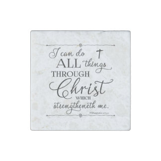 All Things Through Christ - Philippians 4:13 Stone Magnet