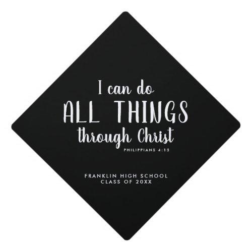 All Things Through Christ Scripture Graduation Graduation Cap Topper