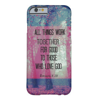 All things work together for Good Bible Verse Barely There iPhone 6 Case