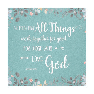 All Things Work Together - Rom 8:28 Canvas Print