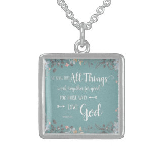 All Things Work Together - Rom 8:28 Sterling Silver Necklace