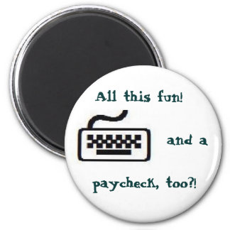 All this fun! 2 inch round magnet