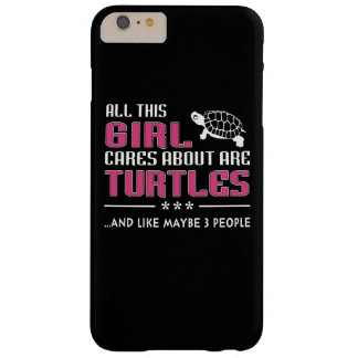 All This Girl Cares About Are Turtles Barely There iPhone 6 Plus Case