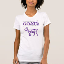 All This Girl Cares About Is Goats T-Shirt